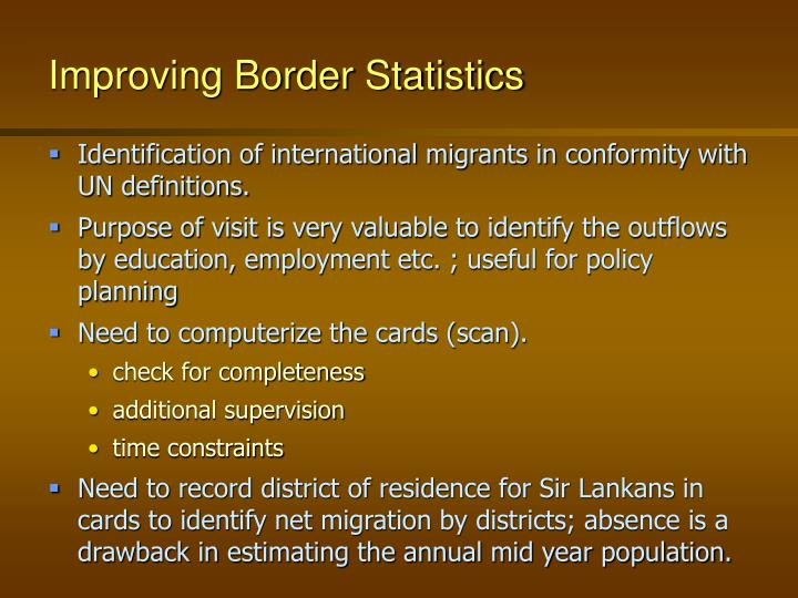 Improving Border Statistics