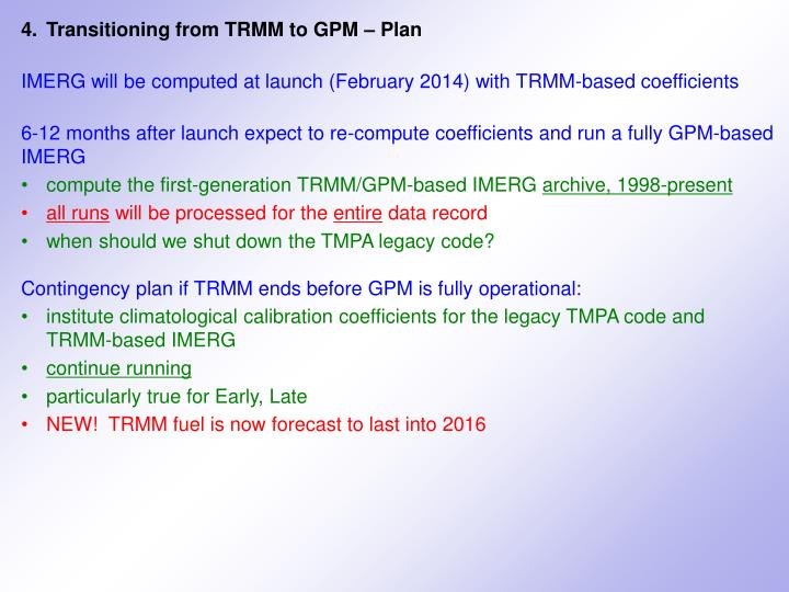4.	Transitioning from TRMM to GPM – Plan