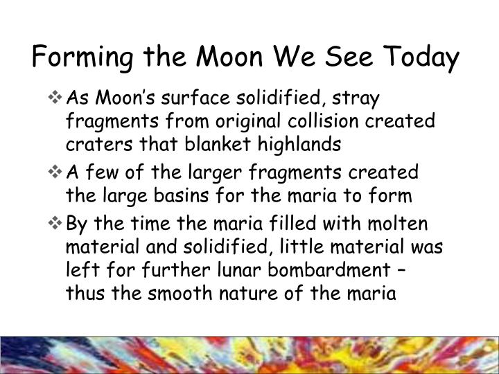 Forming the Moon We See Today