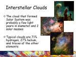 interstellar clouds