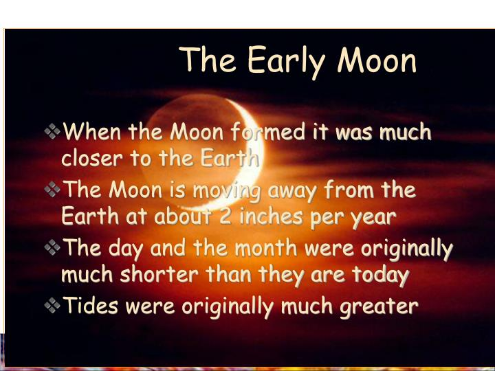 The Early Moon