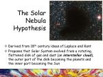 the solar nebula hypothesis