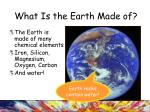 what is the earth made of