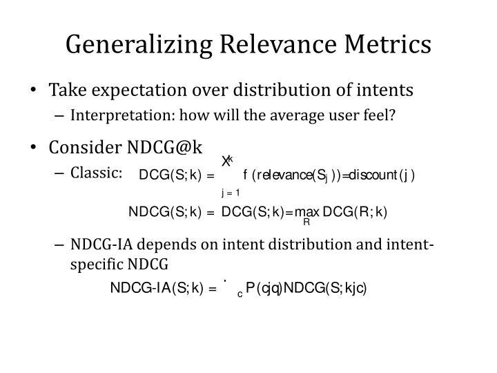 Generalizing Relevance Metrics