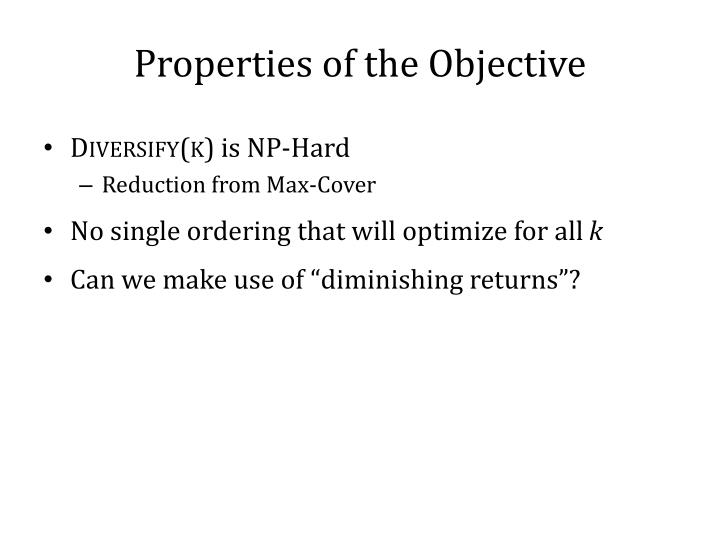 Properties of the Objective