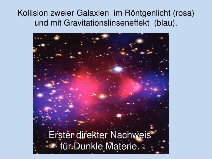 Kollision zweier Galaxien  im Röntgenlicht (rosa)