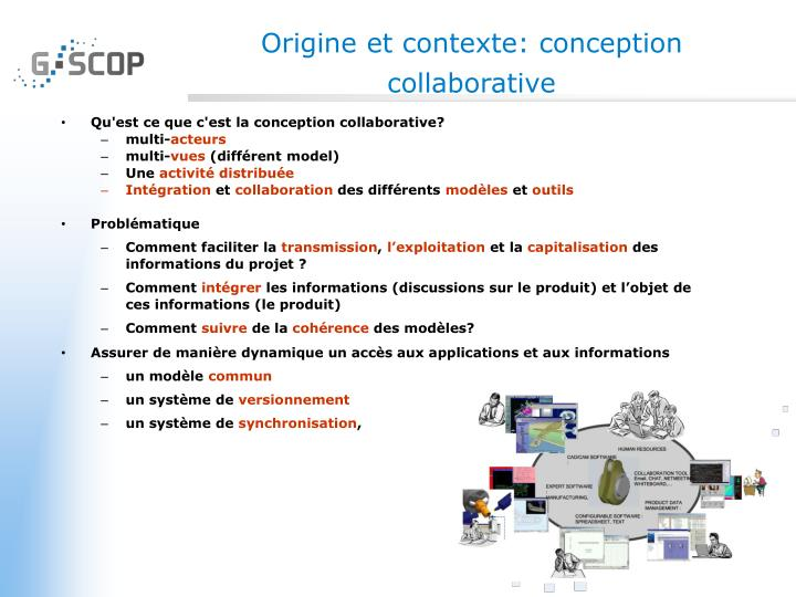 Origine et contexte conception collaborative