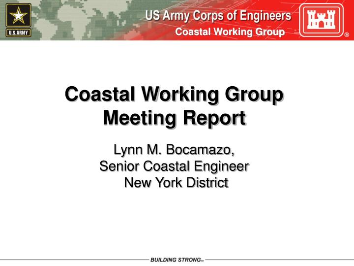 Coastal Working Group           Meeting Report