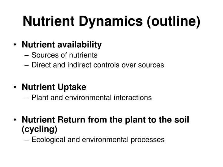 Nutrient Dynamics (outline)