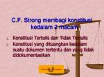 c f strong membagi konstitusi kedalam 2 macam