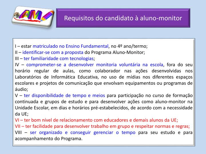 Requisitos do candidato à aluno-monitor