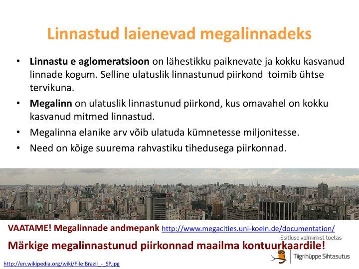 Linnastud laienevad megalinnadeks