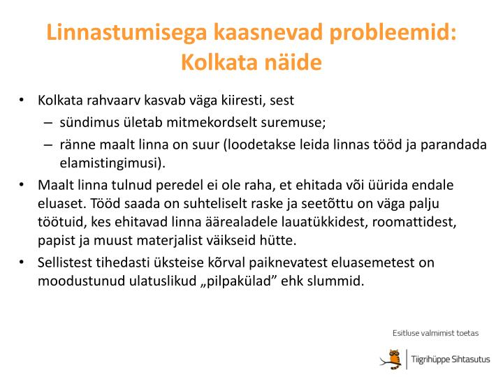 Linnastumisega kaasnevad probleemid: