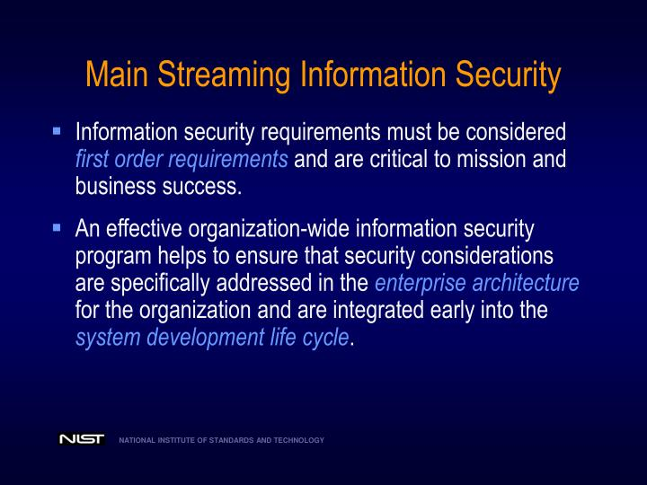 Main Streaming Information Security