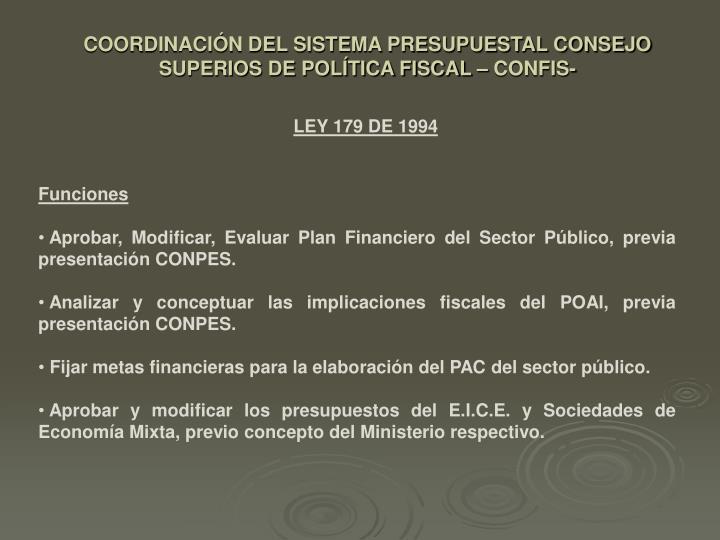 COORDINACIÓN DEL SISTEMA PRESUPUESTAL CONSEJO SUPERIOS DE POLÍTICA FISCAL – CONFIS-