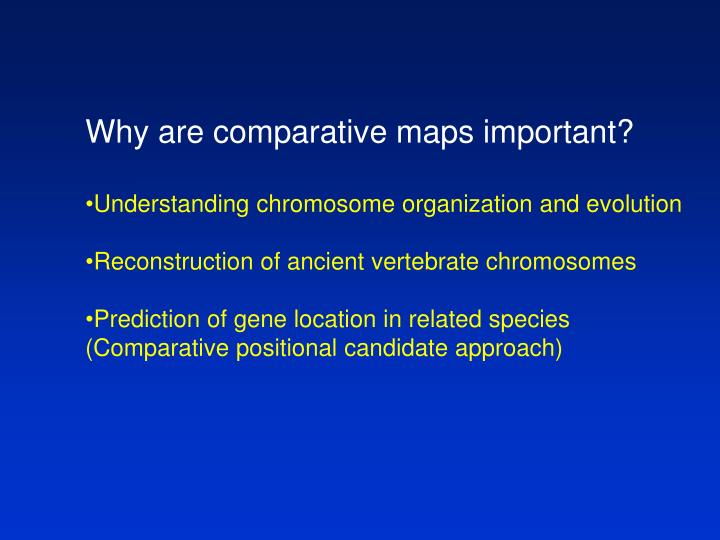 Why are comparative maps important?