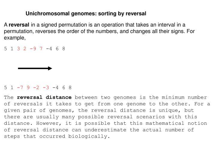Unichromosomal genomes: sorting by reversal