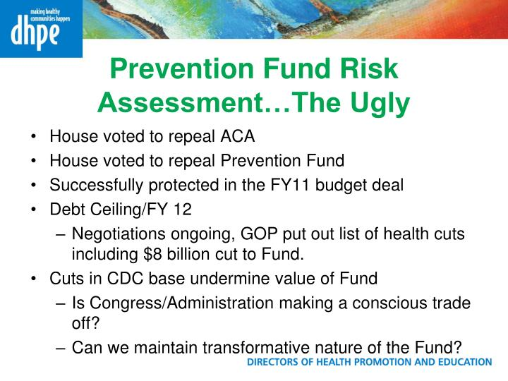 Prevention Fund Risk Assessment…The Ugly