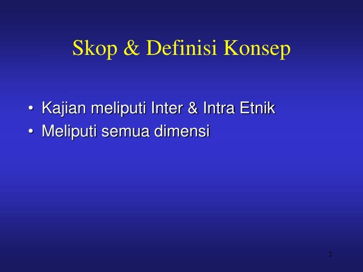 Skop & Definisi Konsep