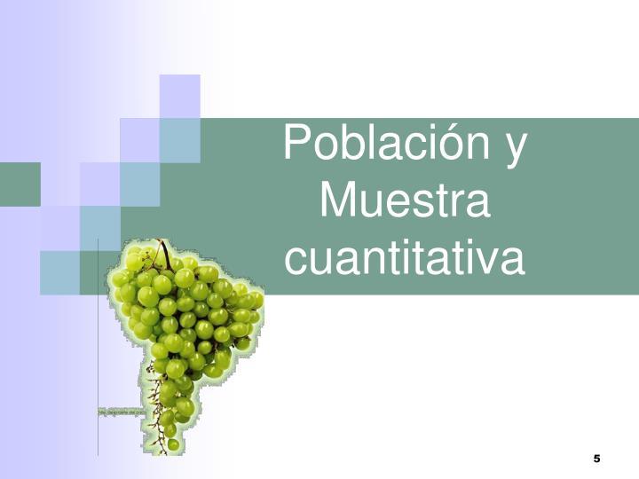 Población y Muestra cuantitativa