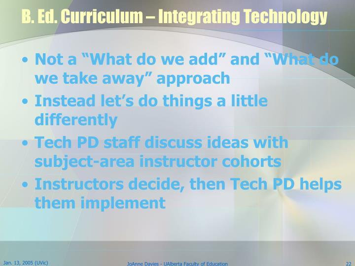 B. Ed. Curriculum – Integrating Technology