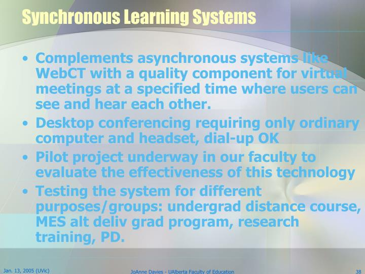 Synchronous Learning Systems