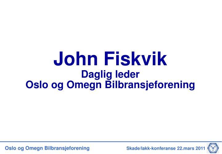 John Fiskvik