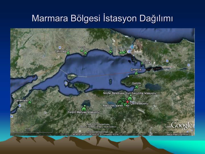 Marmara Bölgesi İstasyon Dağılımı