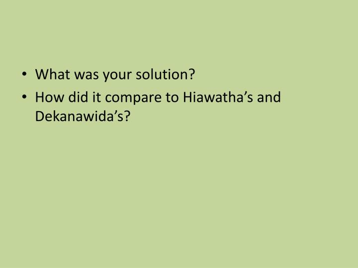 What was your solution?