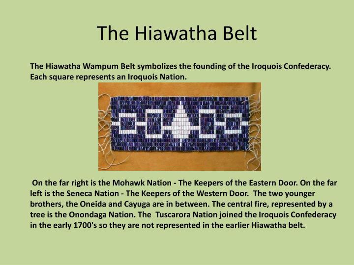 The Hiawatha Belt