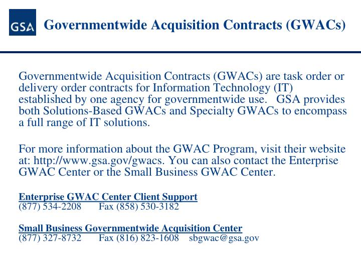 Governmentwide Acquisition Contracts (GWACs)