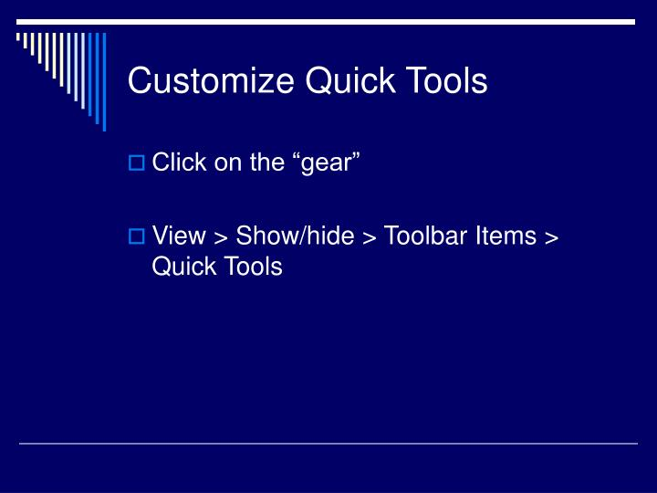 Customize Quick Tools