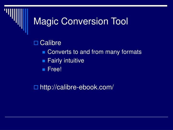 Magic Conversion Tool