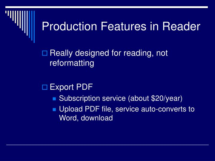 Production Features in Reader