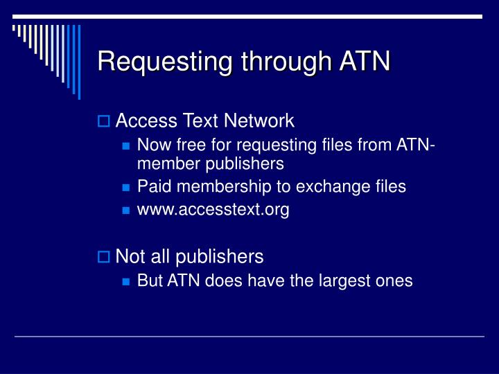 Requesting through ATN