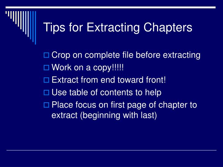 Tips for Extracting Chapters