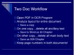 two doc workflow