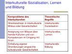 interkulturelle sozialisation lernen und bildung4