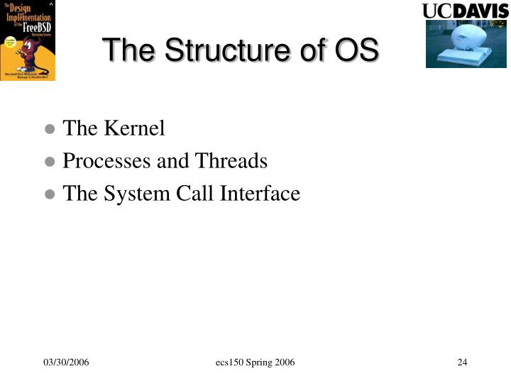 The Structure of OS