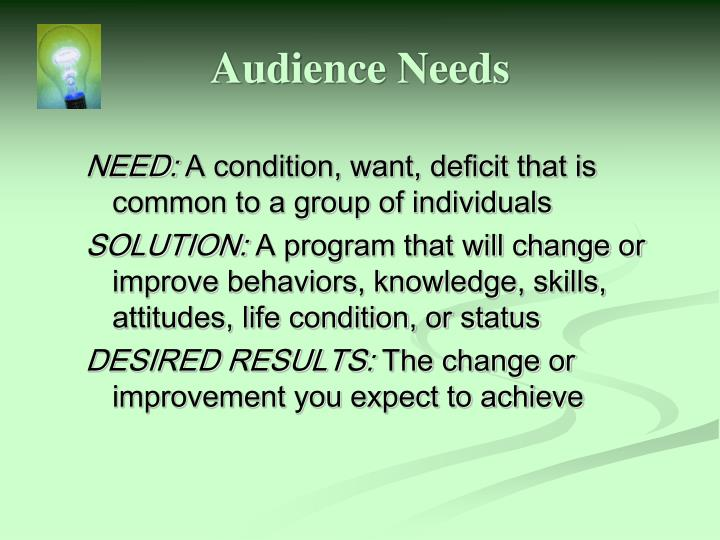 Audience Needs