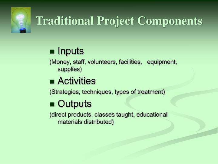 Traditional project components