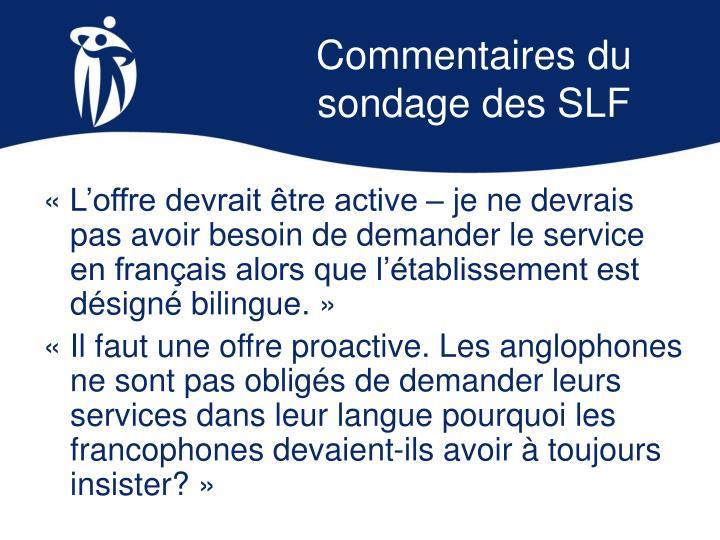 Commentaires du sondage des SLF