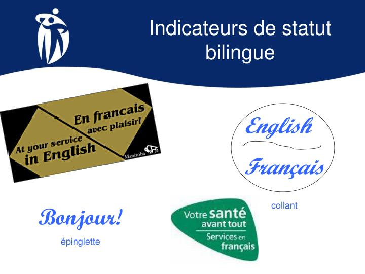 Indicateurs de statut bilingue