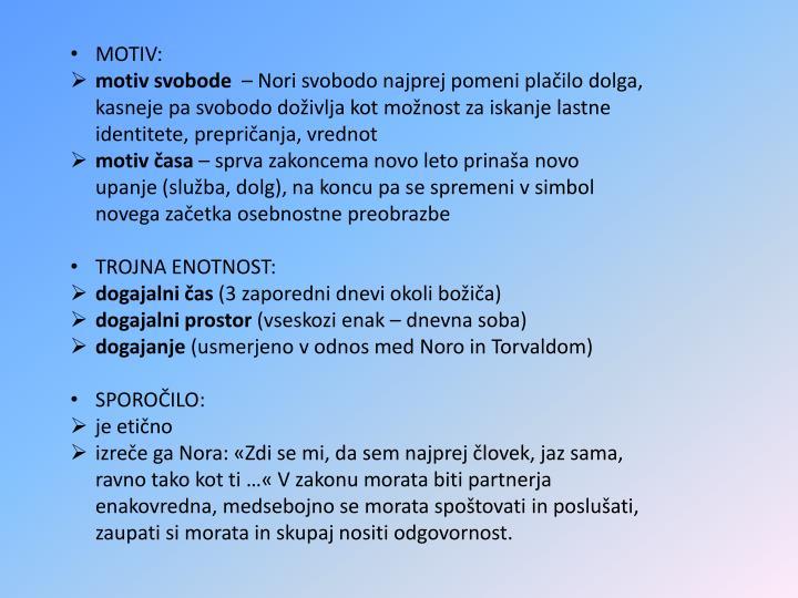 MOTIV: