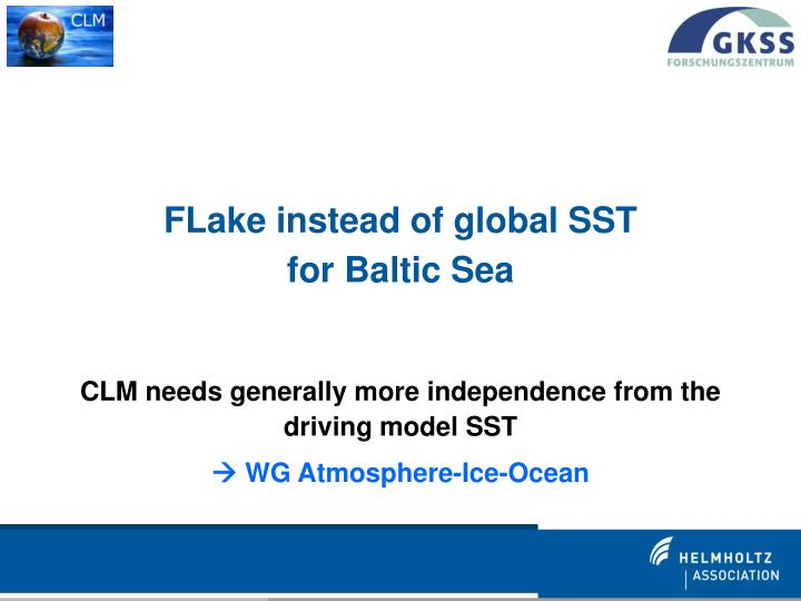 FLake instead of global SST