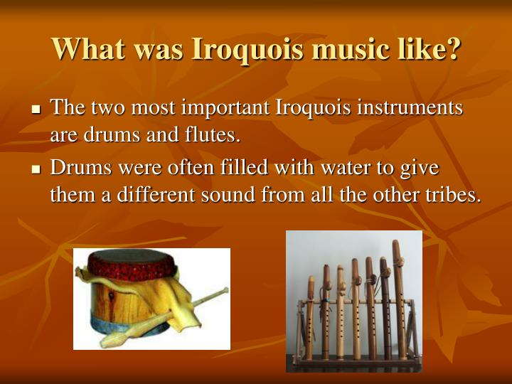 What was Iroquois music like?