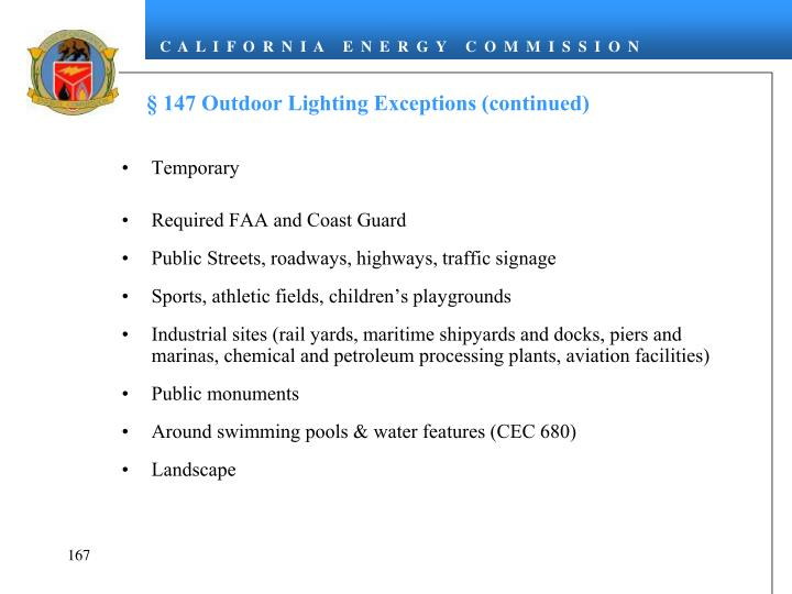 § 147 Outdoor Lighting Exceptions (continued)