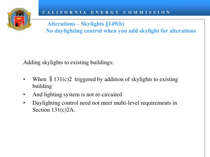 Alterations – Skylights §149(b)