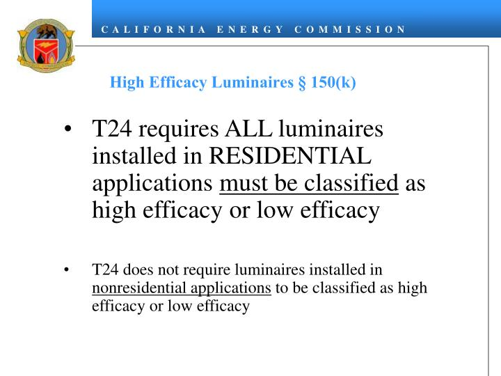 High Efficacy Luminaires § 150(k)