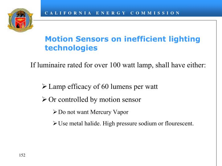 Motion Sensors on inefficient lighting technologies